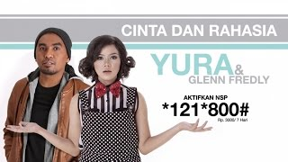 Yura Yunita ft. Glenn Fredly - Cinta dan Rahasia (Promo NSP)