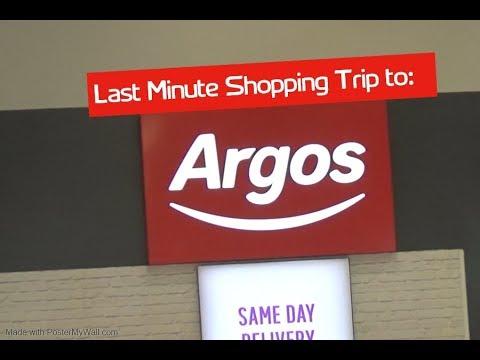 LAST MINUTE SHOPPING TRIP TO ARGOS!