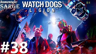 Zagrajmy w Watch Dogs Legion PL odc. 38 - Masz to jak w banku
