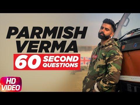 Parmish Verma   Bani J/ Parineeti Chopra   60 Second Question   Speed Records