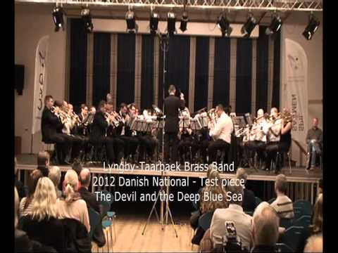 Danish Brass Band Championships 2012 - LTBB - Test piece: The Devil and the Deep Blue Sea