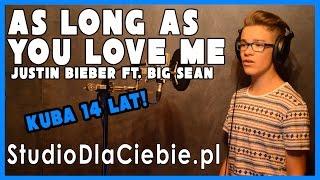 As Long As You Love Me - Justin Bieber ft. Big Sean (cover by Kuba Szmajkowski)