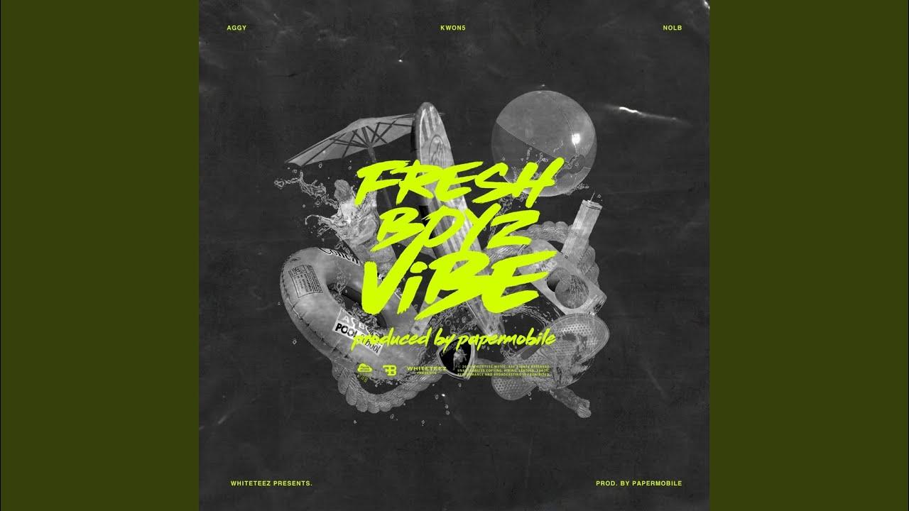 Fresh Boyz - Vibe (Prod. PaperMobile)