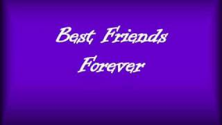 Best Friends Forever KSM lyrics