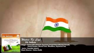 Watan Ke Liye | Dil Indian | Indian Patriotic Songs | Daboo Malik