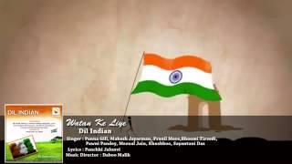Watan Ke Liye | Dil Indian | Indian Patriotic Songs | Daboo Malik