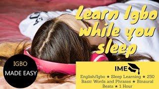 EnglishIgbo  Sleep Learning  250 Basic Words and Phrases  Binaural Beats  1 Hour