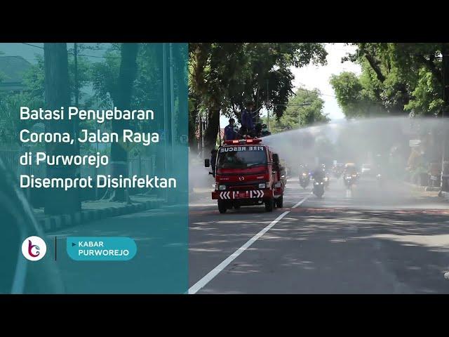 Batasi Penyebaran Corona, Jalan Raya di Purworejo Disemprot Disinfektan