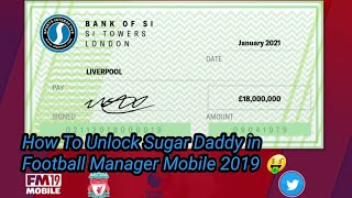 Football Manager 2019 Mobile : How to unlock Sugar Daddy for free + free download apk FM Mobile 2019