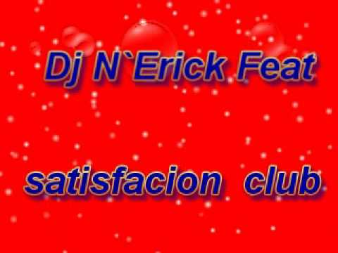 Electro house  music DJ n`Erick feat