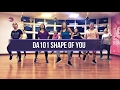 DA101 l Shape Of You l Dance Fitness