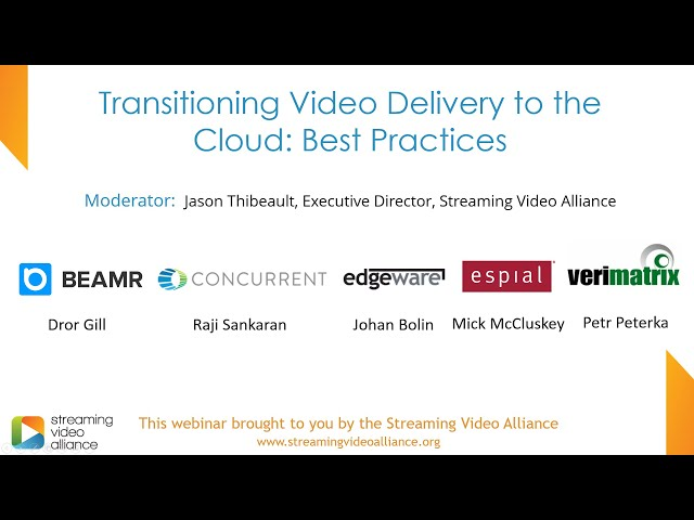 Transitioning Video Delivery to the Cloud: Best Practices