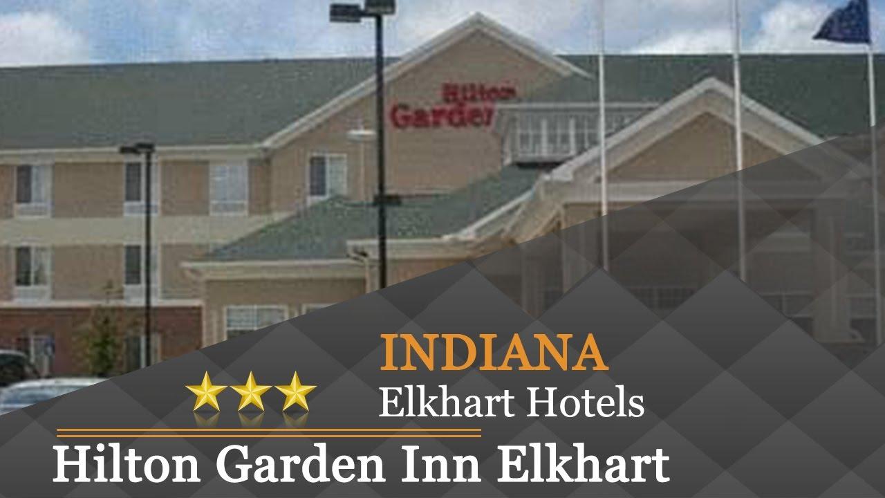 Hilton Garden Inn Elkhart Elkhart Hotels Indiana Youtube