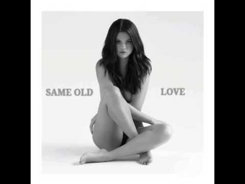 Selena Gomez -same old love (clean version)
