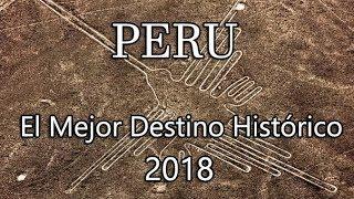 Reconocen Al Perú Como El Mejor Destino Histórico Del Mundo En Alemania 2018 ★ PATWA Awards ★