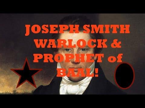 JOSEPH SMITH WARLOCK PROPHET OF BAAL
