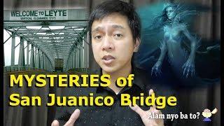 Misteryo ng San Juanico Bridge - Urban Legend