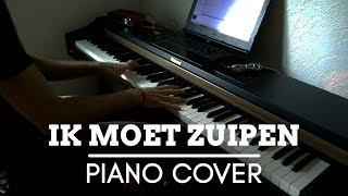 ik moet zuipen - piano cover