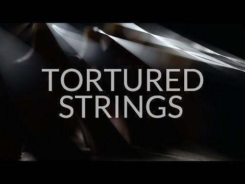 TORTURED STRINGS Sound Library
