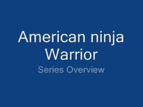 Series Overview American Ninja Warrior