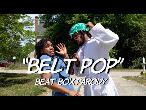 """Belt Pop"" - Beat Box Parody | Dtay Known"