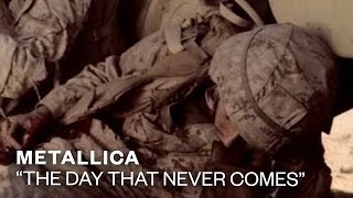 Metallica - The Day That Never Comes (video)