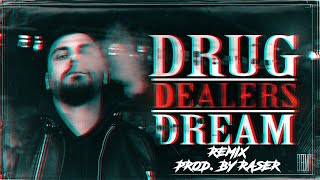 JURI - Drug Dealers Dream (Remix prod. by Raser)