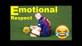 Football Respect & Emotional Moments 2018 ● HD