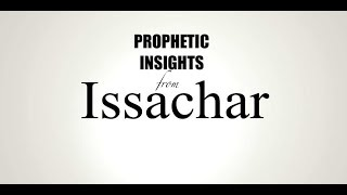 PROPHETIC INSIGHTS FROM ISSACHAR with JR COFER