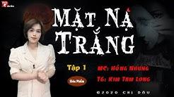 [CỰC HAY] Mặt nạ trắng - Tập 1 - Truyện trình thám tâm lí xã hội - Mc Hồng Nhung