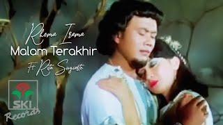 Rhoma Irama ft. Rita Sugiarto - Malam Terakhir (Official Music Video) | Ost. Melodi Cinta