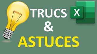 Trucs et astuces pour le tableur Excel