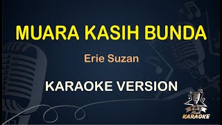 Muara Kasih Bunda Erie Suzan ( Karaoke Dangdut Koplo ) - Taz Musik