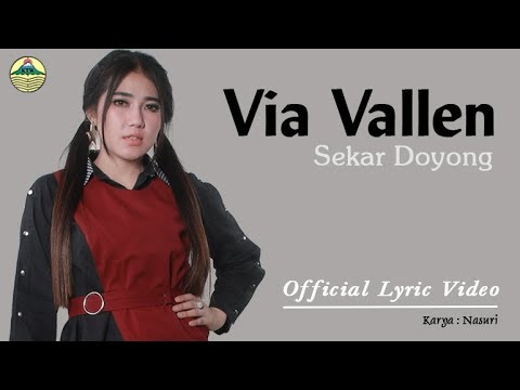 Sekar Doyong - Via Vallen (OM. Sera)  |  Official Lyric   #music