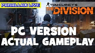 The Division: Actual PC Gameplay (Ultra Settings, No Commentary)