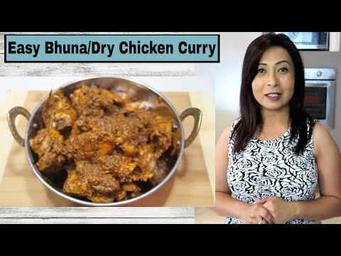 Chicken Bhuna Recipe I Easy Dry Chicken Curry I Indian chicken curry.