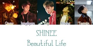 Open Here♡ SHINee (샤이니) - Beautiful Life (한마디) Color Coded Ly...