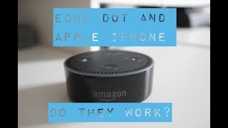 How well does the Echo Dot work with Apple devices?