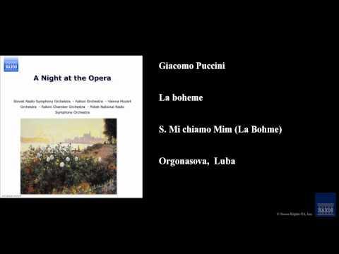 Giacomo Puccini, La boheme, Sì. Mi chiamo Mimì (La Bohème)