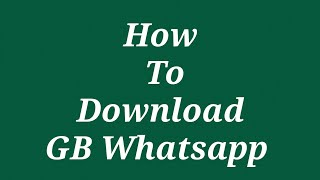 Gambar cover How To Download GB WhatsApp