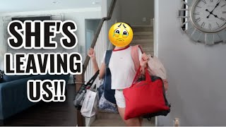SHE'S LEAVING US !!!   SISTERFOREVERVLOGS #786