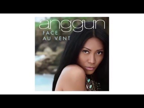 Anggun - Face au vent (audio - radio edit)