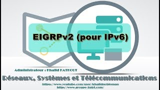 Configuration et Vérification du routage EIGRP pour IPv6 (KHALID KATKOUT)