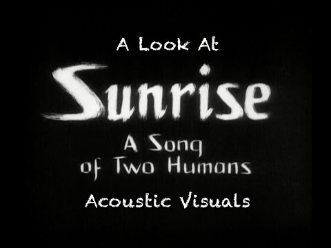 A Look at Acoustic Visuals in Sunrise (1927)