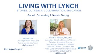Living with Lynch: 2020 Patient Workshop Opening & Genetic Counseling Session