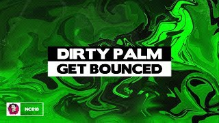 Dirty Palm - Get Bounced