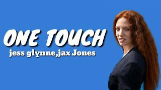 jess glynne,jax Jones - one touch ( lyrics ) Video