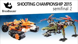 Lego Chima Shooting Championship 2015 - Semifinal 02 - Tiger's Mobile Vs King Crominus' Rescue