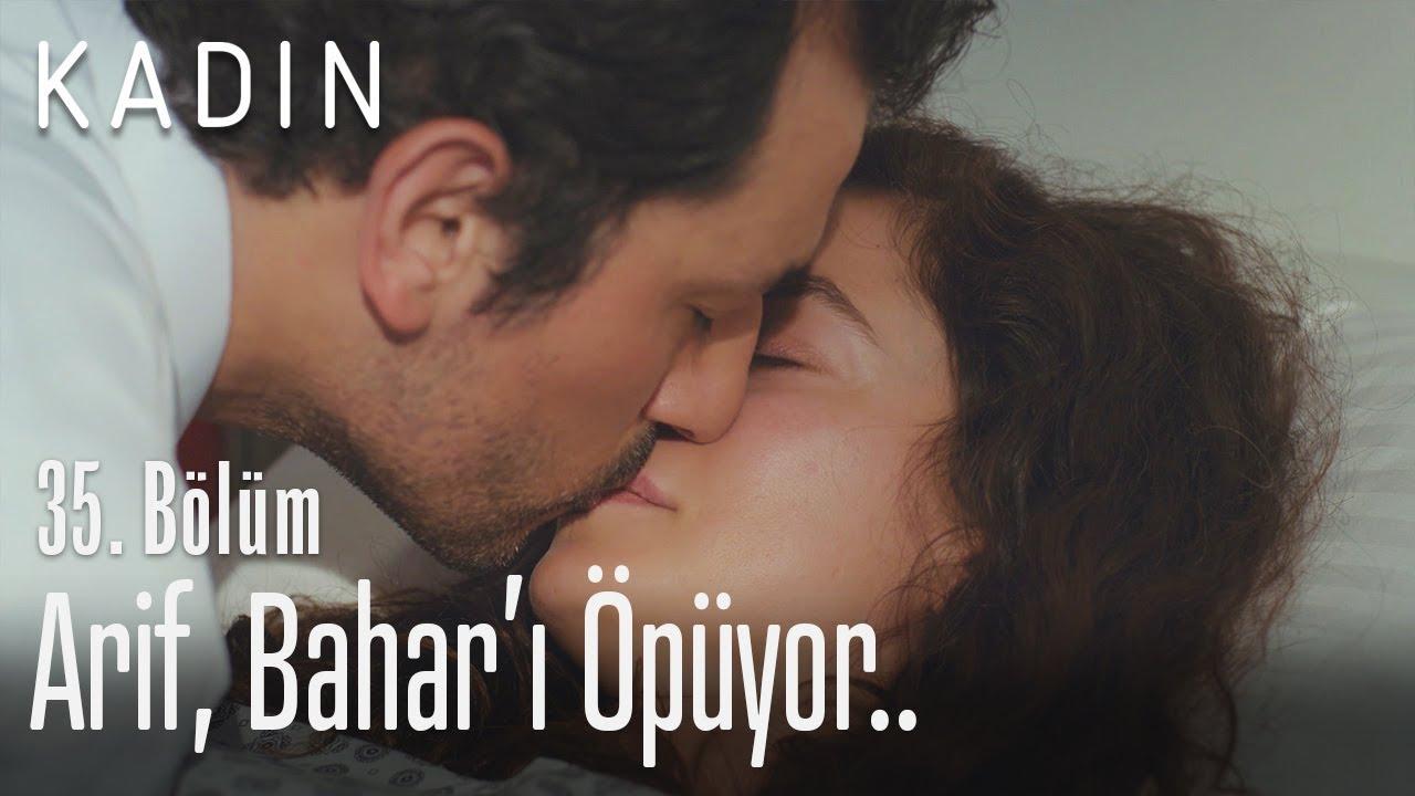 Arif, Bahar'ı öpüyor.. - Kadın 35. Bölüm