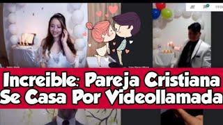 """Pareja Cristiana Se Casa vía Skype: """"El propósito de Dios nadie lo detiene"""""""